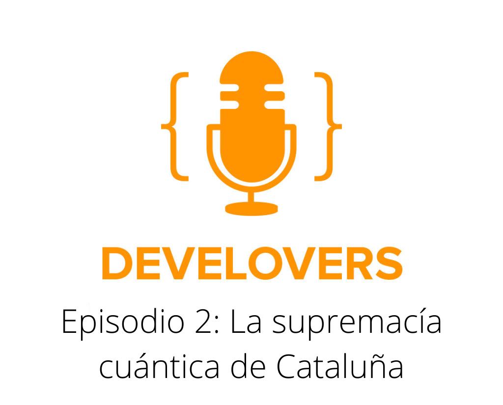 Episodio 2: La supremacía cuántica de Cataluña
