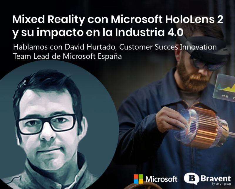 Mixed Reality con Microsoft HoloLens 2 y su impacto en la Industria 4.0