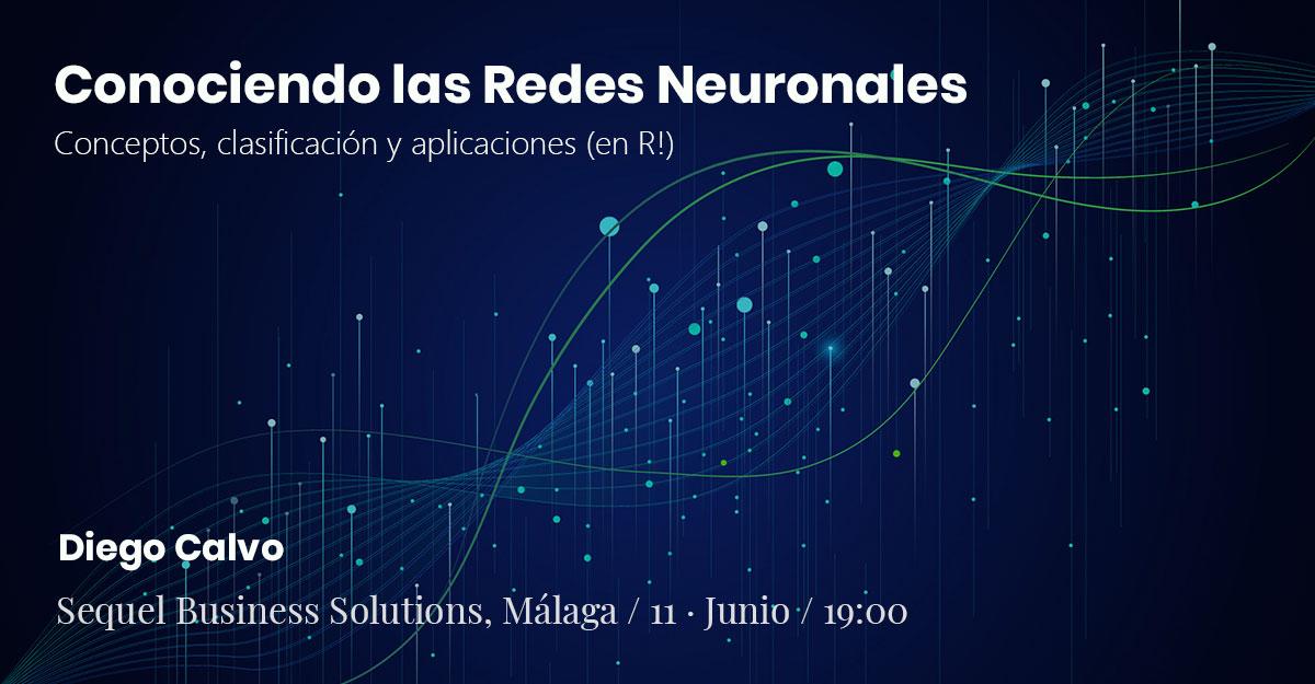 Conociendo las Redes Neuronales: Conceptos, clasificación y aplicaciones (en R!)