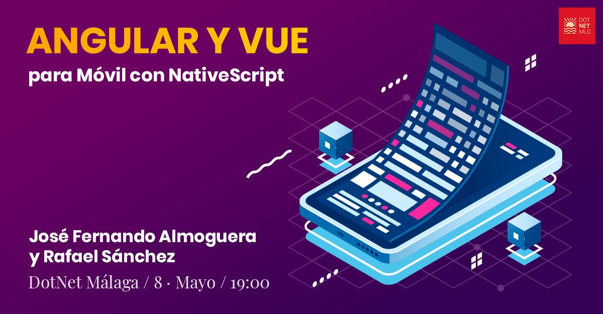 Desarrollando con Angular y Vue para Móvil con NativeScript