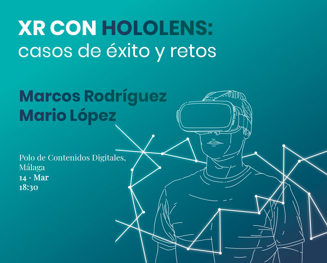Casos de éxito y retos en Hololens: Conoce las claves de la Realidad Mixta