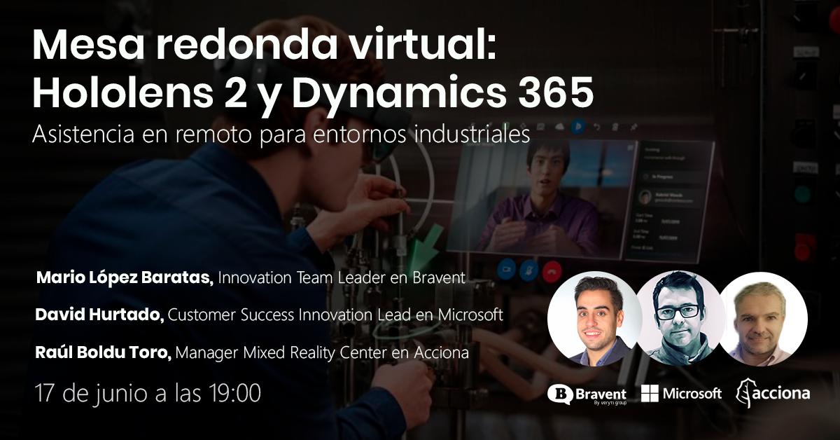 Mesa Redonda Virtual: Asistencia en Remoto para entornos industriales con Hololens 2 y Dynamics 365