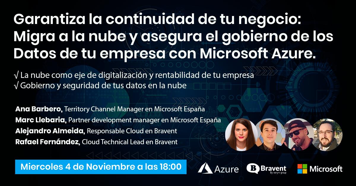 Garantiza la continuidad de tu negocio: Migra a la nube y asegura el gobierno de los Datos de tu empresa con Microsoft Azure