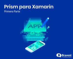 Prism para Xamarin [Primera parte]