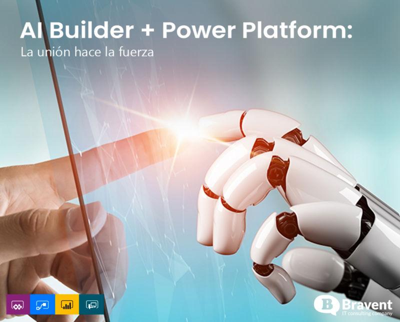 AI Builder + Power Platform: La unión hace la fuerza