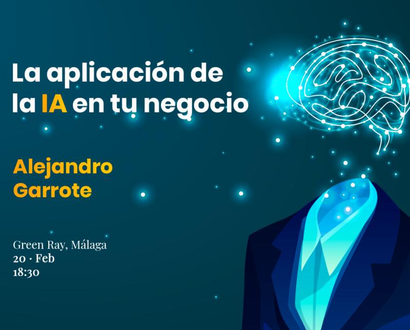 Nuestro evento en The Green Ray: La aplicación de la Inteligencia Artificial en tu negocio