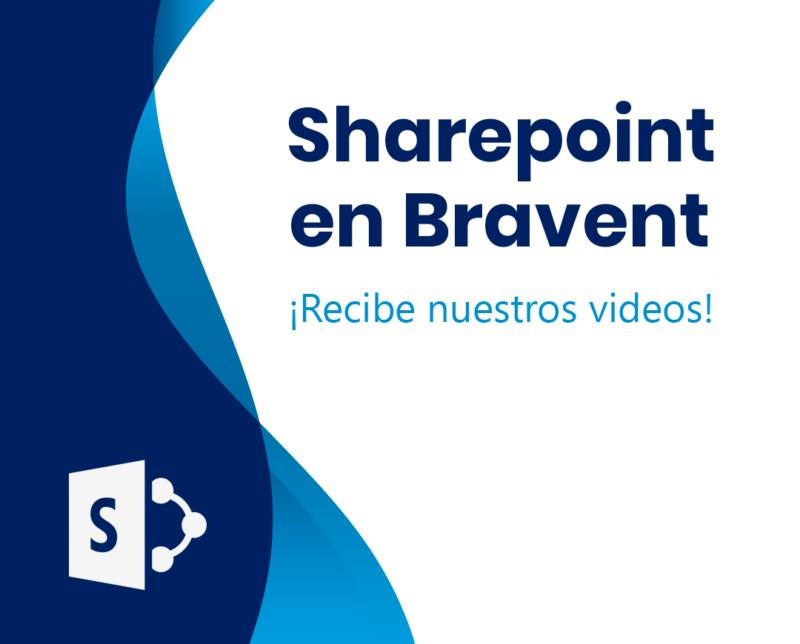 ¿Cómo utilizamos Sharepoint en Bravent?